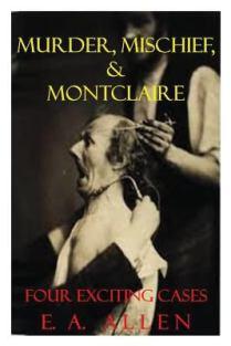 Murder, Mischief, and Montclaire
