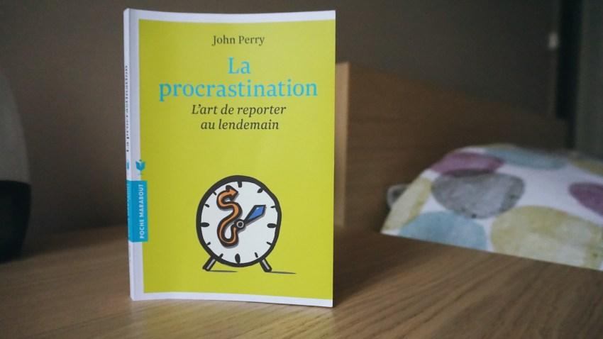 L'art de la procrastination (structurée)