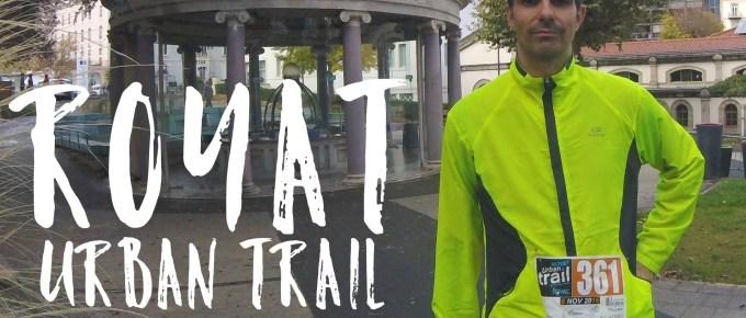 Compte rendu et vidéo du Royat Urban Trail