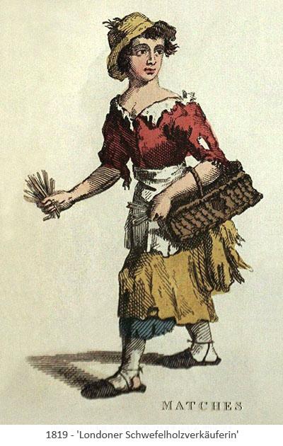 kolorierter Holzstich: ärmliche junge Frau bietet große, lose Schwefelhölzer an