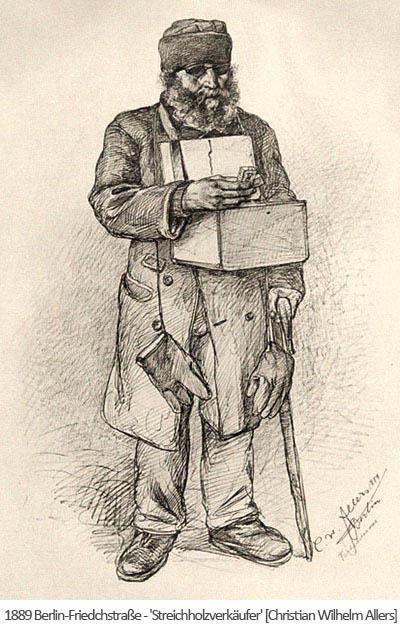 Zeichnung: alter Streichholzverkäufer mit Stock und Bauchladen- 1889, Berlin-Friedrichstr.