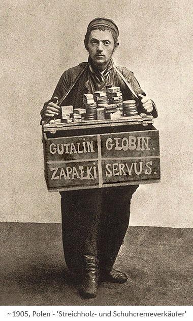sw Foto: polnischer Streichholz- und Schuhcremverkäufer ~1905