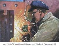 Sammelbild: Werftschweißer in Aktion ~1930