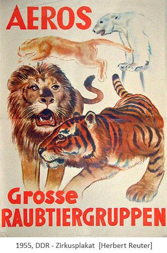Zirkusplakat: Tiger, Löwe, Panter und Eisbär - 1955, DDR