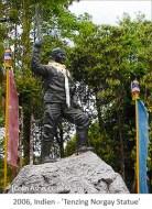 Farbfoto: Tenzing Norgay Statue - 2006, Indien