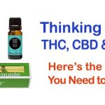 Thinking of Vaping THC, CBD and Other Oils? Here's the Information You Need to Get Started