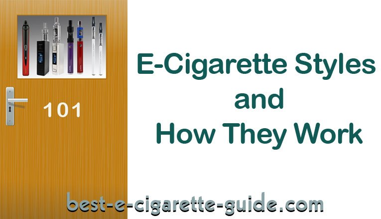 E-Cigarette Styles and How They Work -BECG