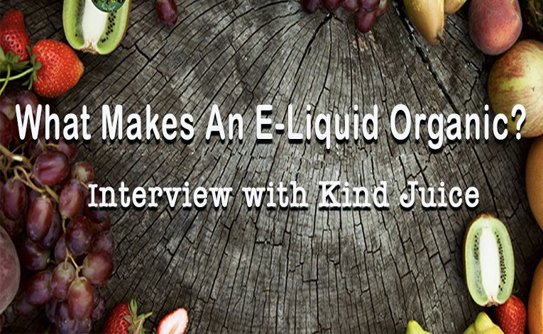 What Makes an E-Liquid Organic?