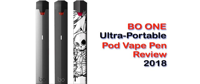 BO One Pod Vape Pen Review title with 3 styles shown
