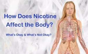 How Does Nicotine Affect the Body? Featured Image 765x471