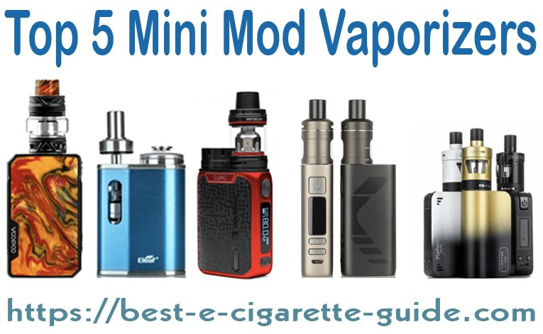 Top 5 Mini Mod Vaporizers Title Image