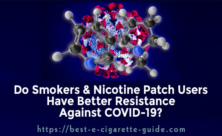 Do Smokers & Nicotine Patch Users Have Better Resistance Against COVID-19?-Title Image
