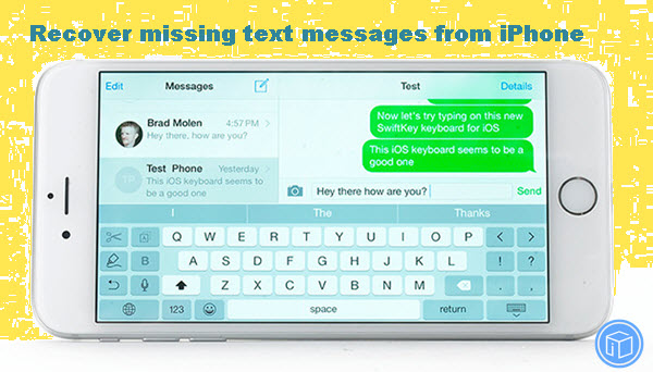 Recover Missing Text Messages While Upgrading iPhone