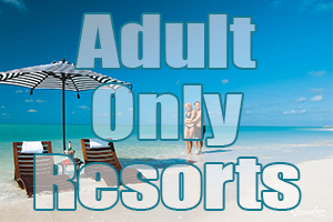best adult only resorts
