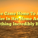 She Came Home To An Intruder In Her Home And Did Something Incredibly Heroic
