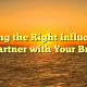 Finding the Right Influencers to Partner with Your Brand