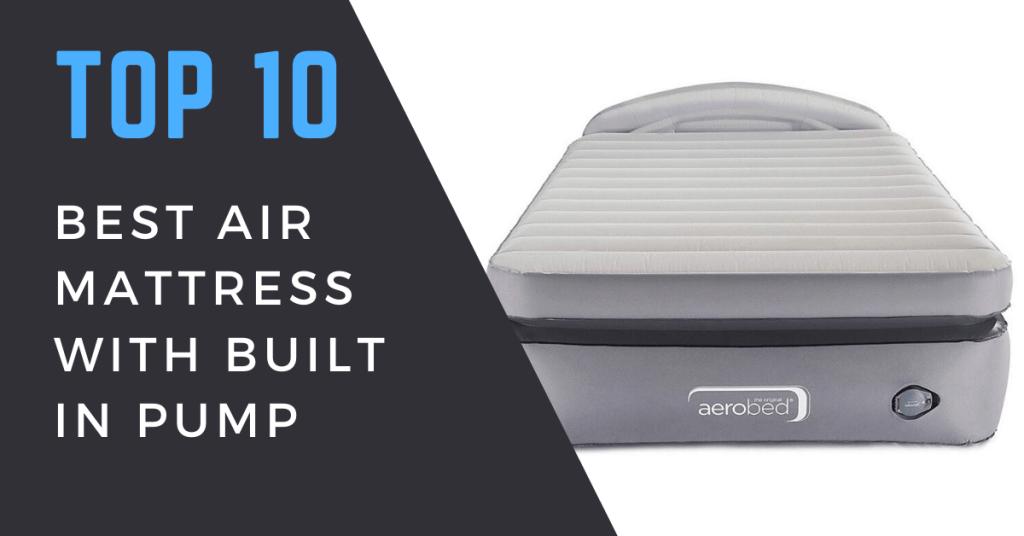 Best Air Mattress With Built In Pump