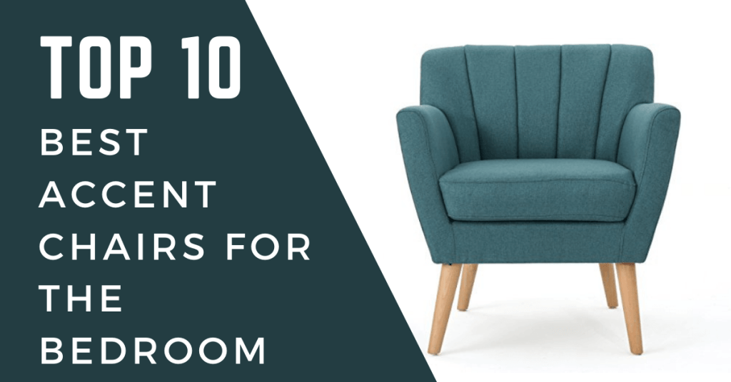 best accent chairs for bedroom