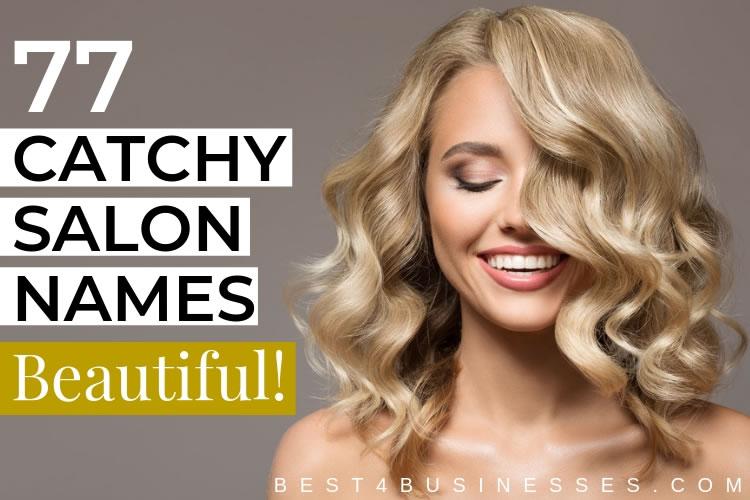 Beautiful Hair Salon Name Ideas List