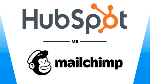 HubSpot vs MailChimp Which Should You Choose