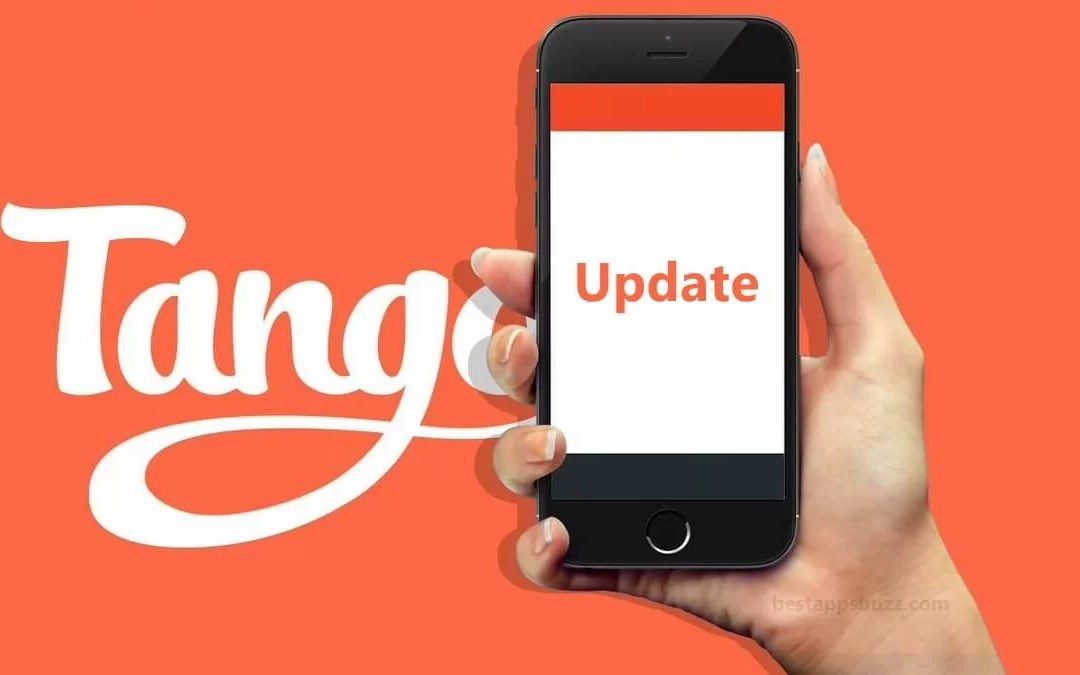 How to Update Tango App [New Version 2019]