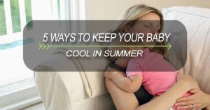 5 ways keep to your baby cool in summer