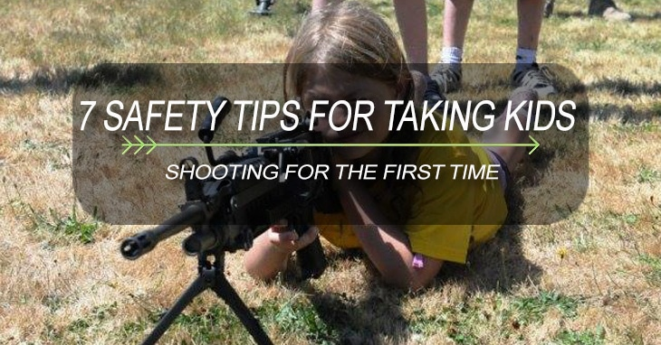 7 Safety Tips for Taking Kids Shooting for the First Time