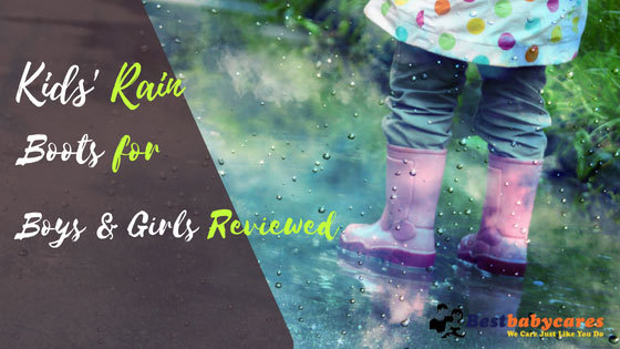 Kids' Rain Boots for Boys & Girls Reviewed