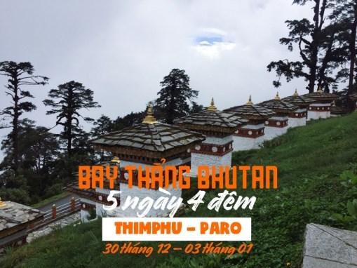 Khám phá Bhutan 5N4Đ. Thimphu – Paro. Bay thẳng từ TP.HCM (30/12/2017-03/01/2018)