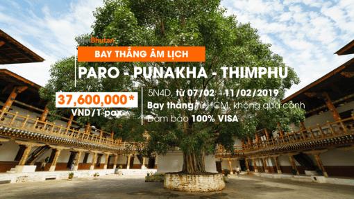 Đón năm mới bình an tại Bhutan – 5N5Đ Paro – Punakha – Thimphu. Trải nghiệm bay thẳng tiện lợi từ TPHCM (07/02/2019 – 11/02/2019)