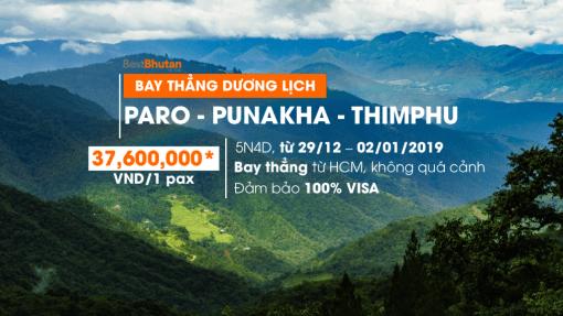 Đón năm mới bình an tại Bhutan – 5N4Đ Paro – Punakha – Thimphu. Trải nghiệm bay thẳng tiện lợi từ TPHCM (29/12/2018 – 02/01/2019)