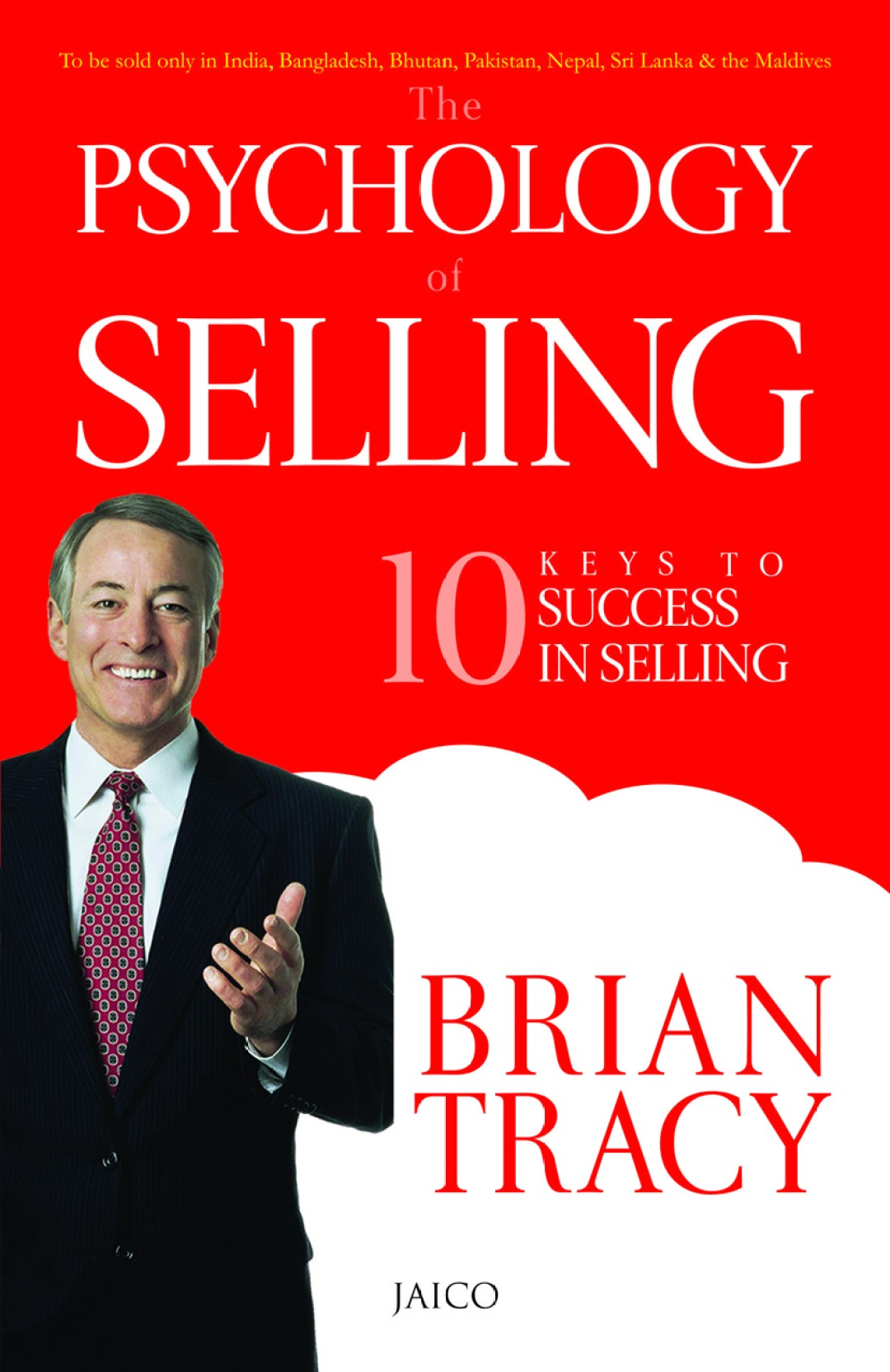 Brian Tracy The Psychology Of Selling Book Summary