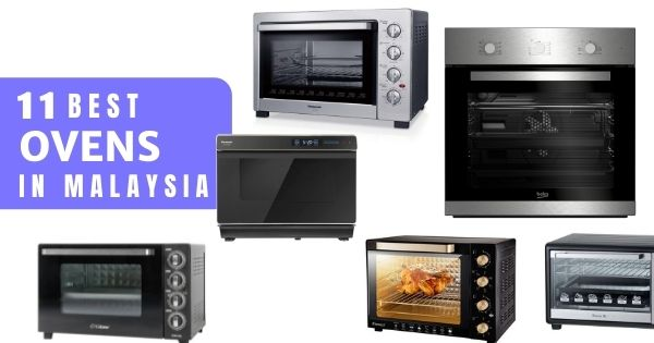 13 best ovens in malaysia 2021 for all