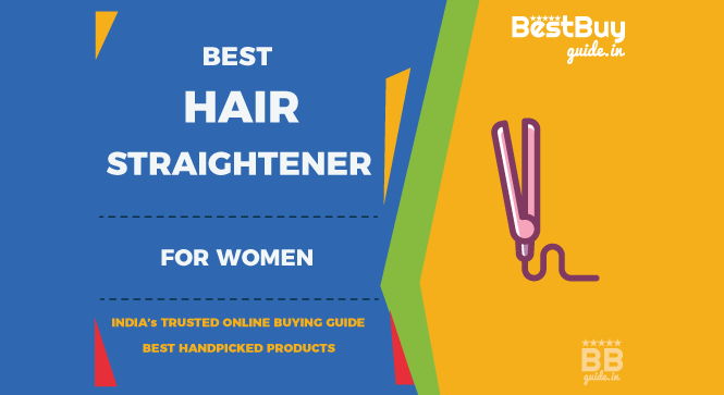 Best Hair Straighteners for Women in India | Price in India October 2017