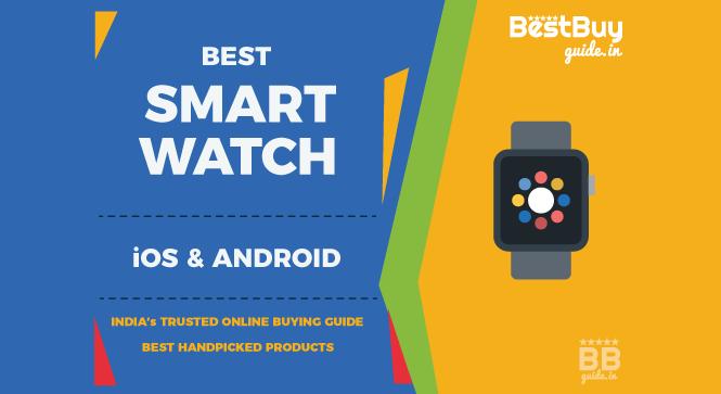 Top 5 Best Smartwatches in India   Price in India October 2017