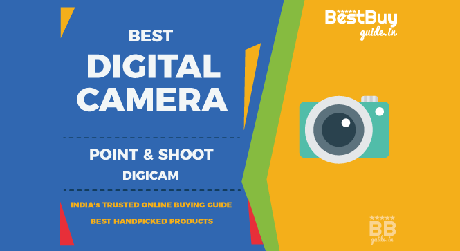 Best Point and Shoot Digital Camera Digicam in India | Price in India October 2017