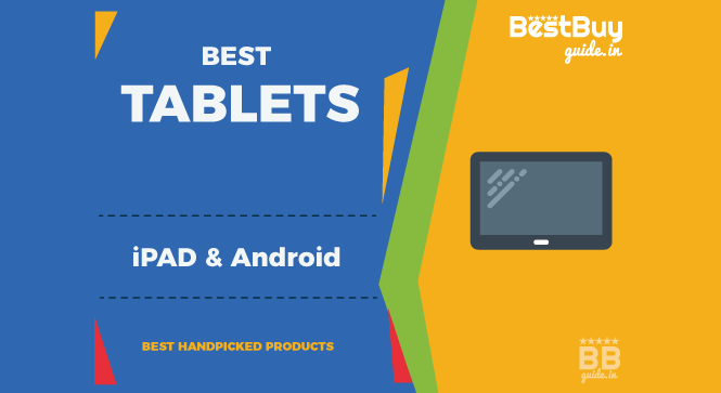 Best iPad & Android Tablets in India | Price in India October 2017