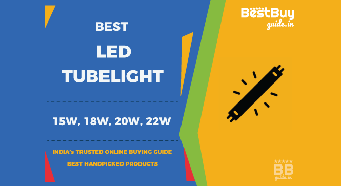 Best LED Tube Lights in India | Price in India October 2017