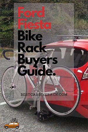 Ford Fiesta Bike Rack Buyers Guide