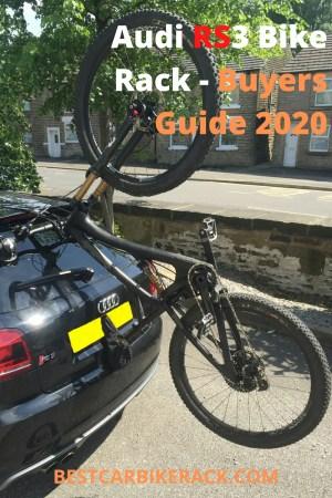 Audi RS3 Bike Rack Buyers Guide 2020