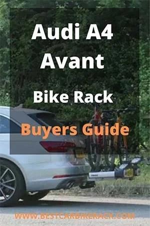 Audi A4 Avant Bike Rack Buyers Guide 2020