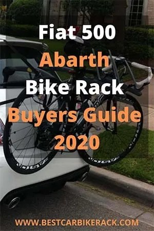 Fiat 500 Abarth Bike Rack Buyers Guide 2020