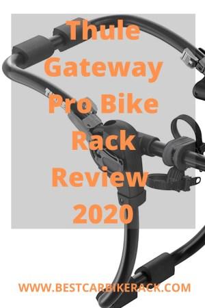 Thule Gateway Pro Bike Rack Review 2020