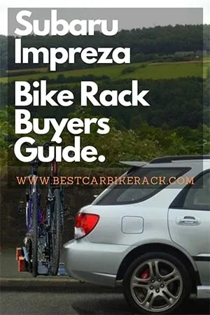 Subaru Impreza Bike Rack Buyers Guide 2020