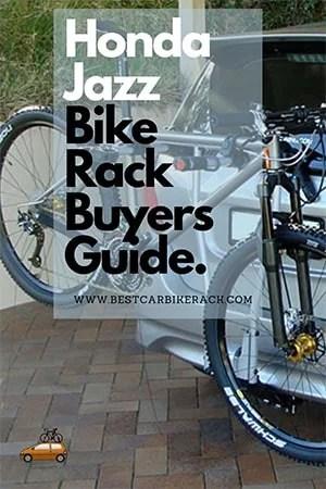 Honda Jazz Bike Rack Buyers Guide