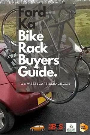 Ford Ka Bike Rack Buyers Guide 2021