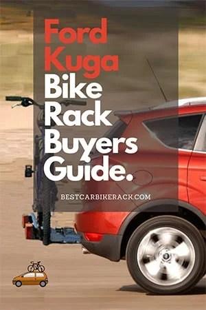 Ford Kuga Bike Rack Buyers Guide