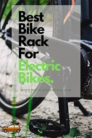 Best Bike Rack for Electric Bikes