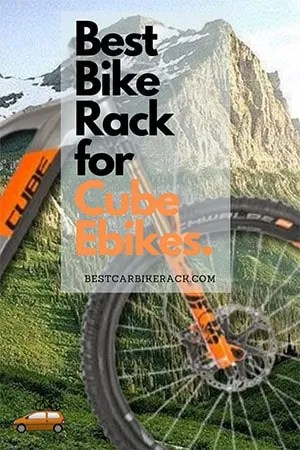 Best Bike Rack for Cube Ebikes