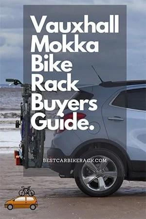 Vauxhall Mokka Bike Rack Buyers Guide
